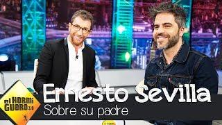 La Anécdota De Ernesto Sevilla Sobre Su Padre - El Hormiguero 3.0