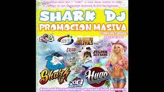 Shark Dj® Y Hugo® 2018 Corridos 2018!!