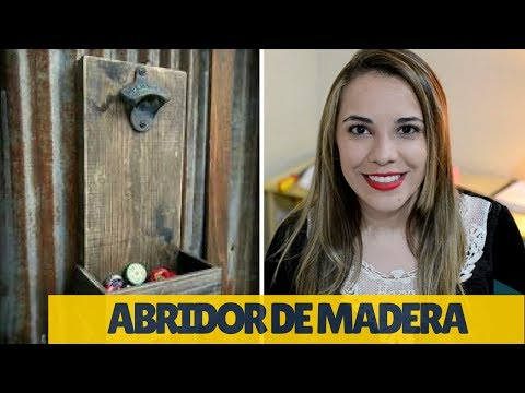 COMO HACER UN DESTAPADOR / ABRIDOR DE BOTELLAS | Empo | EP. 15