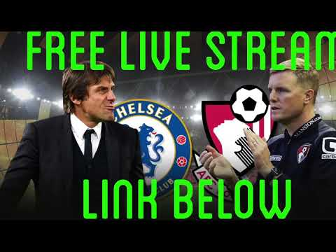 Chelsea Vs AFC Bournemouth | Free Live Stream | 20/12/17 | Link In Description