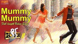 Mummy Mummy Song Lyrics from kick2 - Raviteja