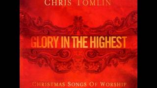 Born That We May Have Life - Chris Tomlin
