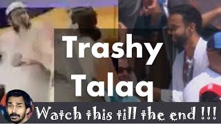 Trashy Talaq | Trashy Thursday