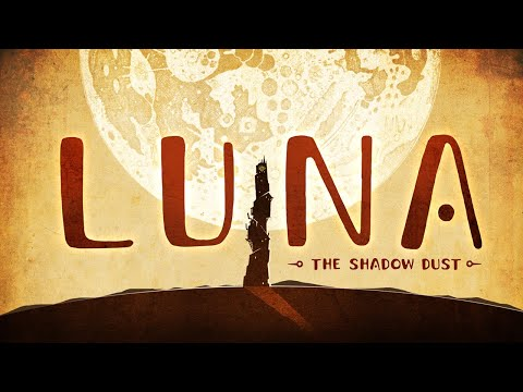 LUNA The Shadow Dust | Final Launch Date Trailer | 2020 de Luna The Shadow Dust
