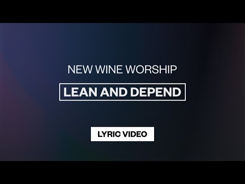 Lean And Depend - Youtube Lyric Video
