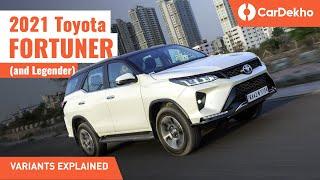 2021 Toyota Fortuner Variants Explained: Why Is Legender So Costly? | Hindi | CarDekho.com