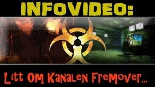INFOVIDEO: Litt Om Kanalen Fremover...