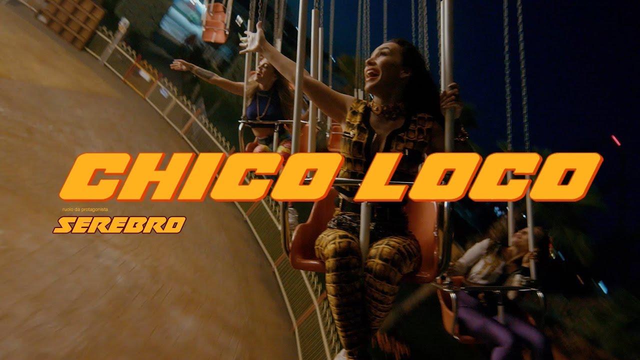 Serebro — Chico Loco