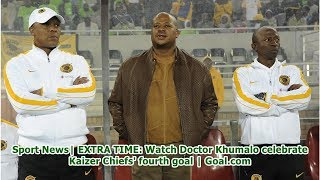 Sport News  EXTRA TIME: Watch Doctor Khumalo celebrate Kaizer Chiefs' fourth goal   Goal.com