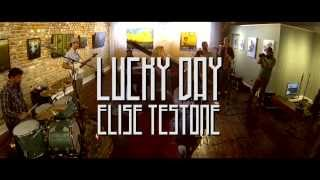 """Elise Testone - """"Lucky Day"""" - LIVE"""