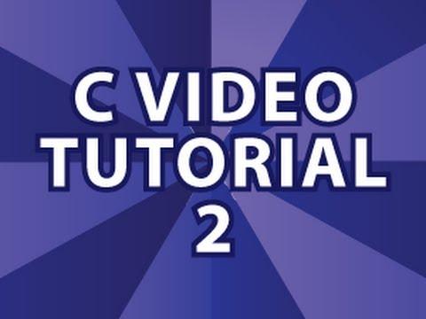 C Video Tutorial 2