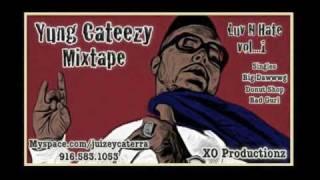 Big Dawwwg - Yung Cateezy