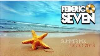 SUMMER MIX LUGLIO 2013 - COMMERCIALE - FEDERICO SEVEN