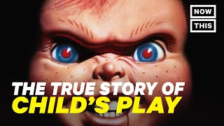Child's Play: The True Story of Chucky | NowThis Nerd