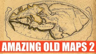More Amazing Old Maps (Part 2)