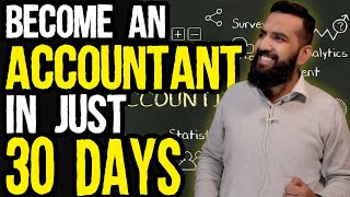 How to become an Accountant in 30 Days and make Money? Chartered Accountant vs Accountant Explained
