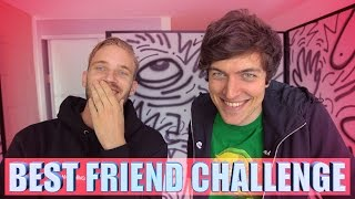 BEST FRIEND CHALLENGE feat. PEWDIEPIE