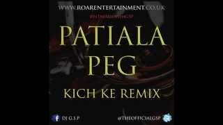 Gambar cover Patiala Peg - Kich Ke Remix [DJ G.S.P]