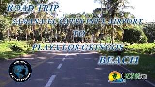 1/31/2017 Samana/El Catey Int'l Airport to Playa Los Gringos Beach