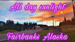 All day sunlight in Fairbanks, Alaska