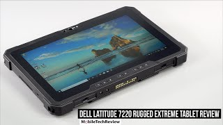 Dell Latitude 7220 Rugged Extreme Tablet Review