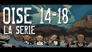 Oise 14-18 - La série