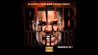 Beat King ft Riff Raff & Danny Brown - Rambunctious