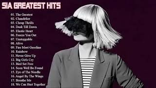 SIA Best Songs Of All Time   Greatest Hits Of SIA Full Album
