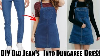 DIY Convert/Reuse  Old Mens Jeans Into Girls Beautiful DUNGAREE Dress!पुरानी जीन्स से बनाए ड्रेस ।