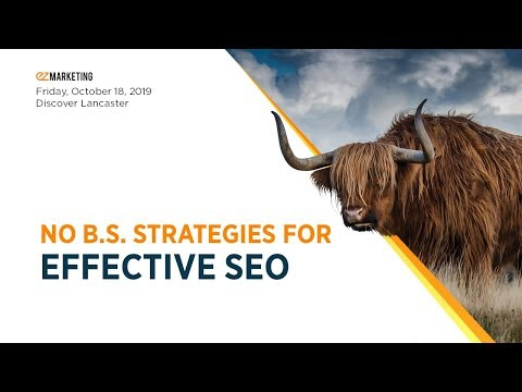 No B.S. Strategies for Effective SEO – Fall Session