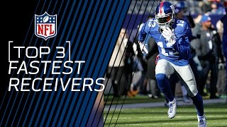 Top 3 Fastest NFL Receivers   NFL Now