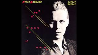Peter Baumann - Repeat Repeat (Exclusive Extended Version, 1981)