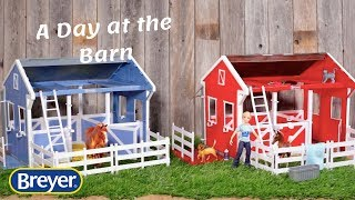 A Day At The Barn | Breyer Model Horses