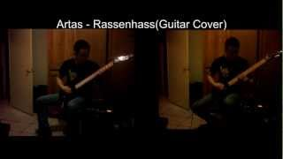 Artas- Rassenhass(Guitar Cover)