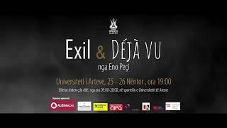 "Premiere absolute / Baleti  ""Exil – Déjà vu"" nga Eno Peçi – 25 dhe 26 nentor"