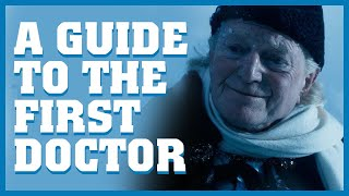 Доктор Кто, A Guide To The First Doctor - Doctor Who