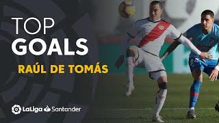TOP Goles Raúl de Tomás LaLiga Santander