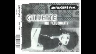 Gillette feat 20 fingers : mr personality