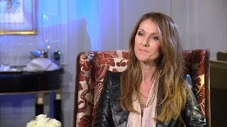 Celine Dion: 'I Wouldn't Have Made It Today'