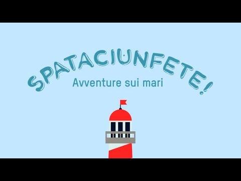 SPATACIUNFETE! Avventure sui mari