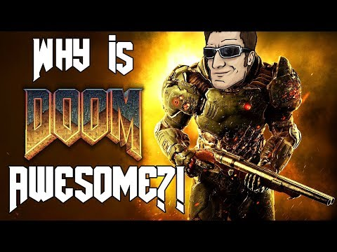 Why Is DOOM (2016) SO AWESOME?!