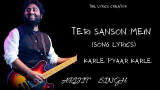 Teri Saanson Mein(Lyrics) - Arijit Singh | Palak   - YouTube