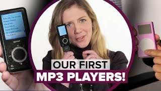 Our first MP3 players (yes, including the iPod)