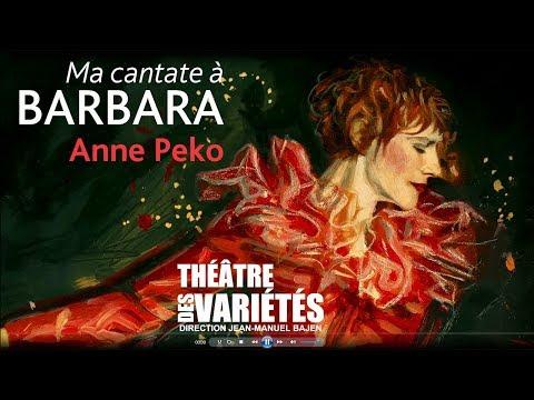 Il était une fois une fée, une voyageuse, une reine de Saba, un oiseau de nuit... Barbara. A théâtre des Variétés.