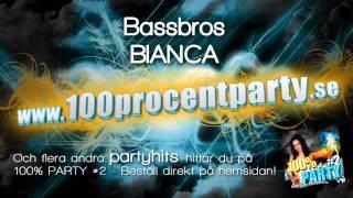 Bassbros - Bianca