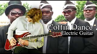 Coffin Dance But Its On Electric Guitar