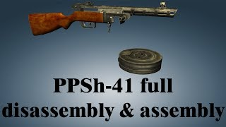 PPSh-41: Full Disassembly & Assembly