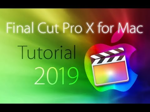 Final Cut Pro X 2019 – Tutorial for Beginners [+General Overview]