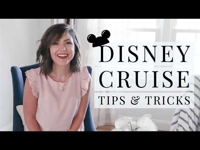 WHAT YOU NEED TO KNOW BEFORE SAILING ON THE DISNEY CRUISE | DISNEY CRUISE TIPS AND TRICKS 2019
