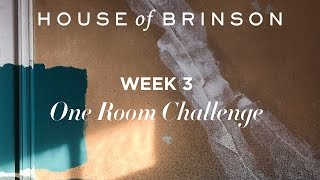 One Room Challenge: Week 3 / House Of Brinson